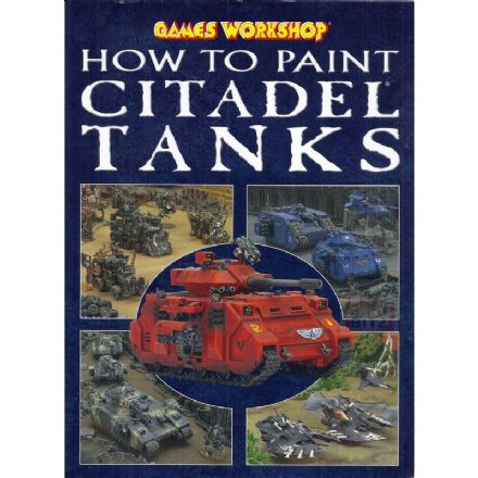 How to Paint Citadel Tanks by Andy Hoare painting guide books